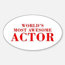 WORLDS MOST AWESOME Actor-Bod red 300 Decal