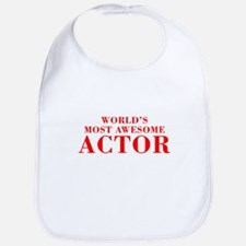 WORLDS MOST AWESOME Actor-Bod red 300 Bib