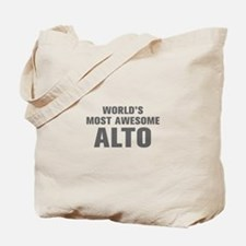 WORLDS MOST AWESOME Alto-Akz gray 500 Tote Bag