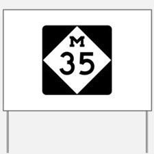 M-35, Michigan Yard Sign