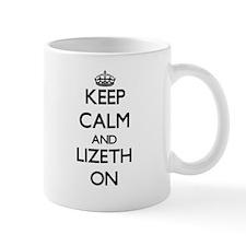 Keep Calm and Lizeth ON Mugs
