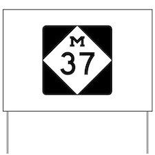 M-37, Michigan Yard Sign
