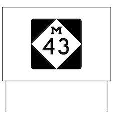 M-43, Michigan Yard Sign