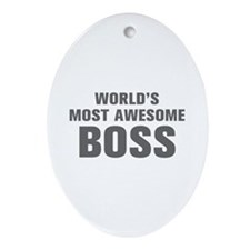 WORLDS MOST AWESOME Boss-Akz gray 500 Ornament (Ov