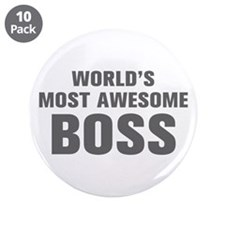"""WORLDS MOST AWESOME Boss-Akz gray 500 3.5"""" Button"""