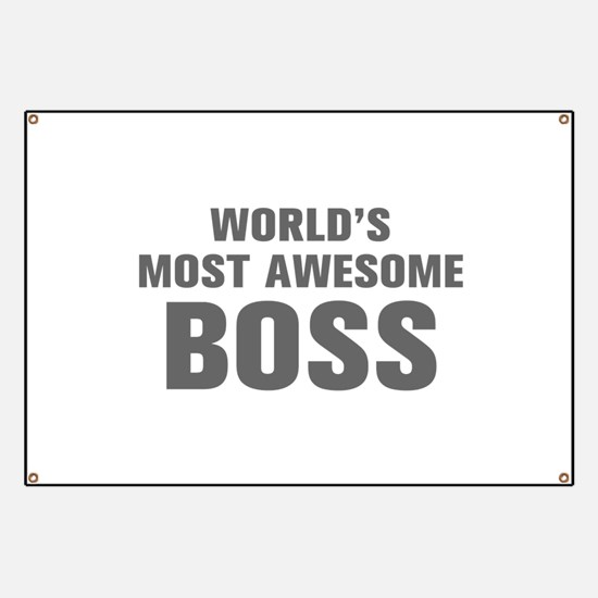 WORLDS MOST AWESOME Boss-Akz gray 500 Banner