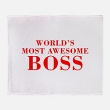 WORLDS MOST AWESOME Boss-Bod red 300 Throw Blanket