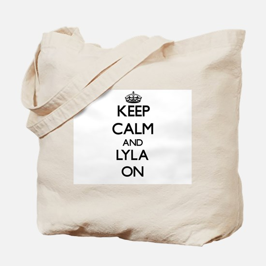 Keep Calm and Lyla ON Tote Bag
