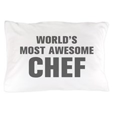 WORLDS MOST AWESOME Chef-Akz gray 500 Pillow Case