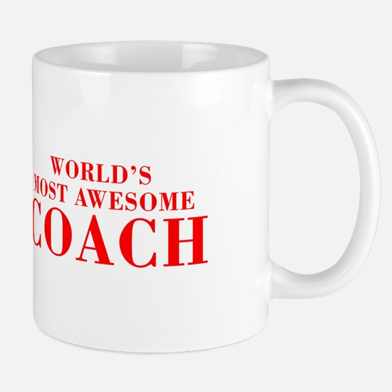 WORLDS MOST AWESOME Coach-Bod red 300 Mugs