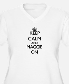 Keep Calm and Maggie ON Plus Size T-Shirt