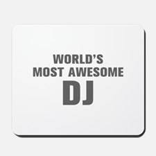 WORLDS MOST AWESOME DJ-Akz gray 500 Mousepad