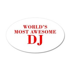 WORLDS MOST AWESOME DJ-Bod red 300 Wall Decal