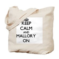 Keep Calm and Mallory ON Tote Bag