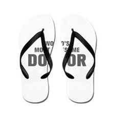 WORLDS MOST AWESOME Doctor-Akz gray 500 Flip Flops