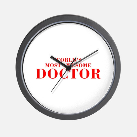 WORLDS MOST AWESOME Doctor-Bod red 300 Wall Clock