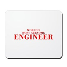WORLDS MOST AWESOME Engineer-Bod red 300 Mousepad