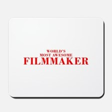 WORLDS MOST AWESOME Filmmaker-Bod red 300 Mousepad