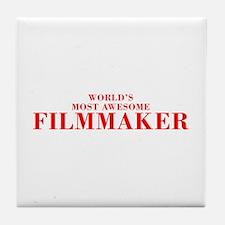 WORLDS MOST AWESOME Filmmaker-Bod red 300 Tile Coa