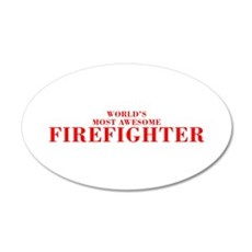 WORLDS MOST AWESOME Firefighter-Bod red 300 Wall D
