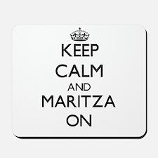 Keep Calm and Maritza ON Mousepad