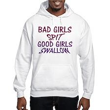 Good Girls Swallow Hoodie