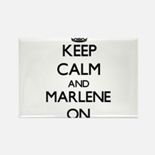 Keep Calm and Marlene ON Magnets
