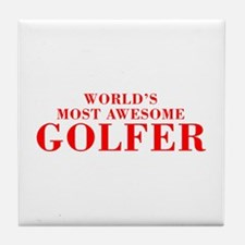 WORLDS MOST AWESOME Golfer-Bod red 300 Tile Coaste