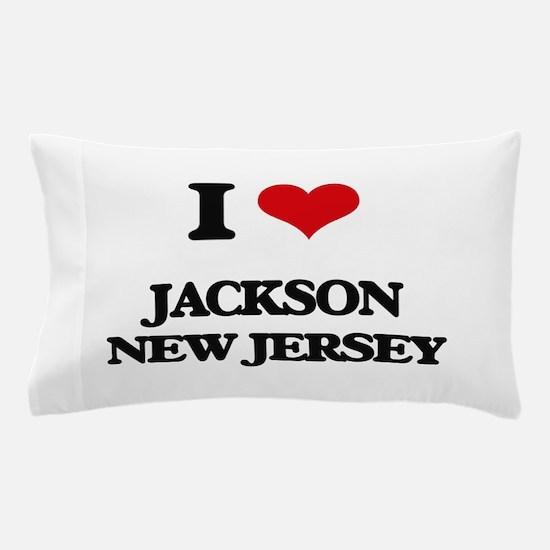 I love Jackson New Jersey Pillow Case