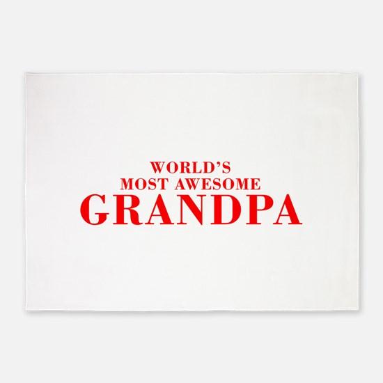 WORLDS MOST AWESOME Grandpa-Bod red 300 5'x7'Area