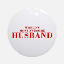 WORLDS MOST AWESOME Husband-Bod red 300 Ornament (