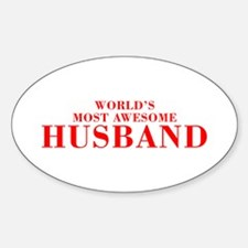WORLDS MOST AWESOME Husband-Bod red 300 Decal