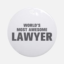 WORLDS MOST AWESOME Lawyer-Akz gray 500 Ornament (