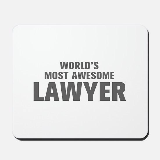 WORLDS MOST AWESOME Lawyer-Akz gray 500 Mousepad