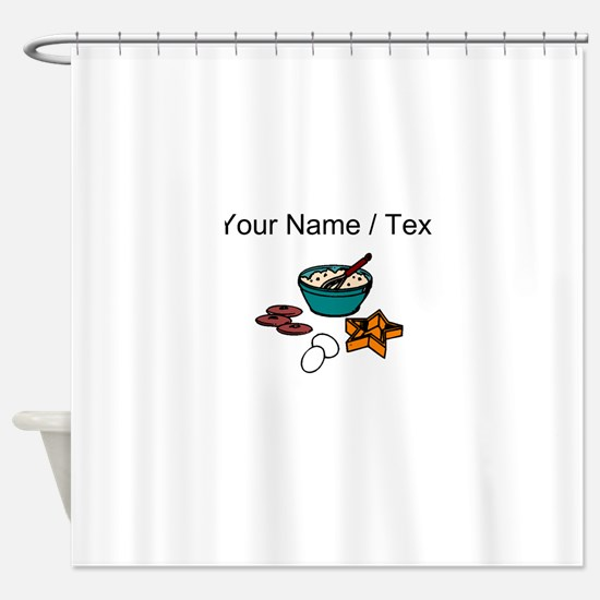 Baking Cookies (Custom) Shower Curtain