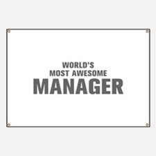 WORLDS MOST AWESOME Manager-Akz gray 500 Banner