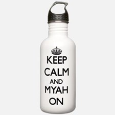 Keep Calm and Myah ON Water Bottle