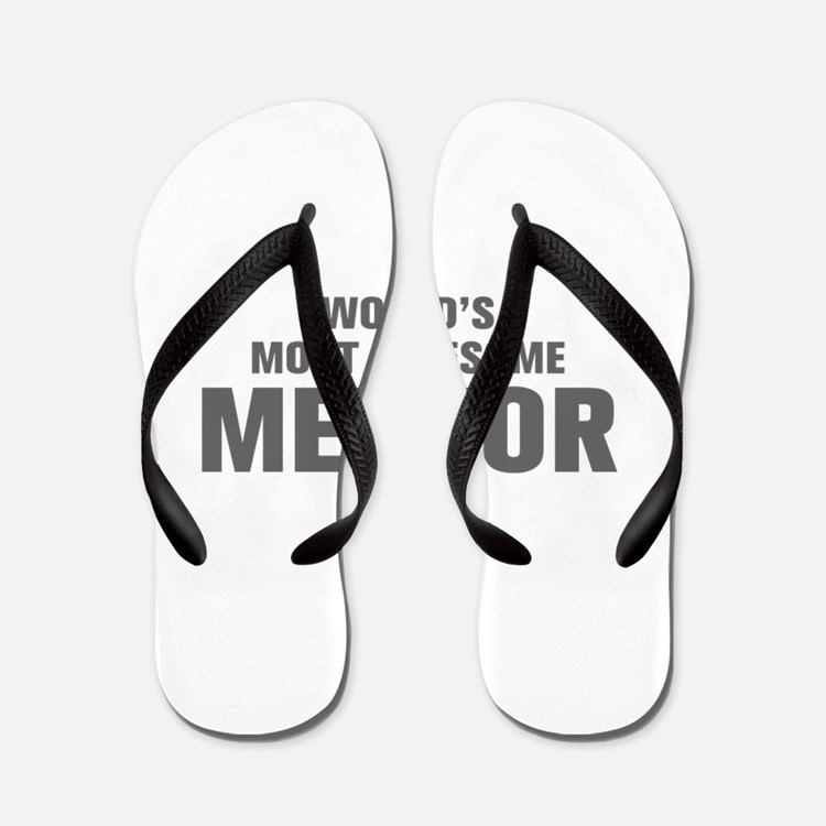 WORLDS MOST AWESOME Mentor-Akz gray 500 Flip Flops