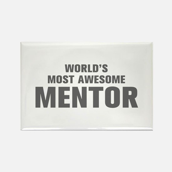 WORLDS MOST AWESOME Mentor-Akz gray 500 Magnets