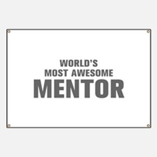 WORLDS MOST AWESOME Mentor-Akz gray 500 Banner