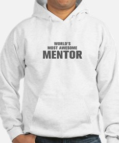 WORLDS MOST AWESOME Mentor-Akz gray 500 Hoodie