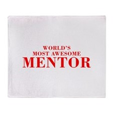WORLDS MOST AWESOME Mentor-Bod red 300 Throw Blank