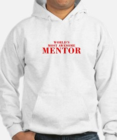 WORLDS MOST AWESOME Mentor-Bod red 300 Hoodie