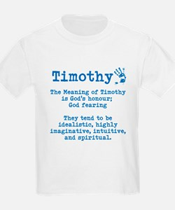 The Meaning of Timothy T-Shirt