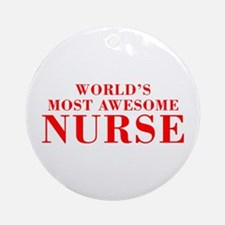WORLDS MOST AWESOME Nurse-Bod red 300 Ornament (Ro