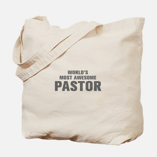 WORLDS MOST AWESOME Pastor-Akz gray 500 Tote Bag