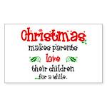 """Christmas makes parents..."" sticker"