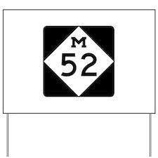 M-52, Michigan Yard Sign