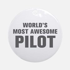 WORLDS MOST AWESOME Pilot-Akz gray 500 Ornament (R