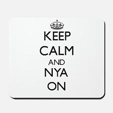 Keep Calm and Nya ON Mousepad